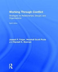 Working Through Conflict (inbunden)