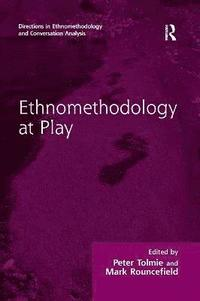 Ethnomethodology at Play (häftad)