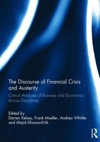 The Discourse of Financial Crisis and Austerity (inbunden)
