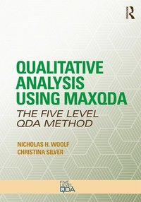Qualitative Analysis Using MAXQDA (häftad)