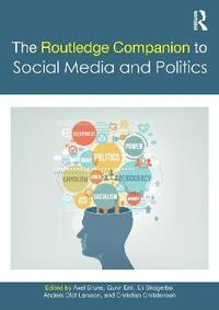 The Routledge Companion to Social Media and Politics (häftad)