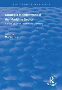 Strategic Management in the Maritime Sector (häftad)