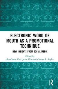 Electronic Word of Mouth as a Promotional Technique (inbunden)