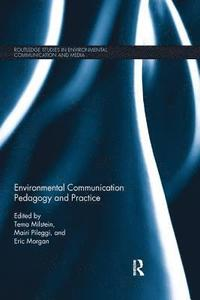 Environmental Communication Pedagogy and Practice (häftad)