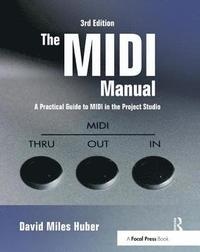 The MIDI Manual (inbunden)