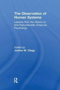The Observation of Human Systems (häftad)