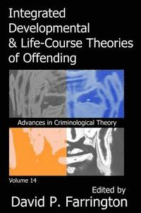 Integrated Developmental and Life-course Theories of Offending (inbunden)