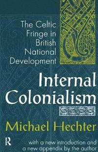 Internal Colonialism (inbunden)