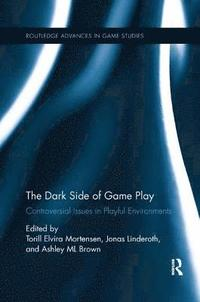 The Dark Side of Game Play (häftad)