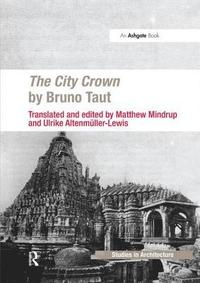 The City Crown by Bruno Taut (häftad)