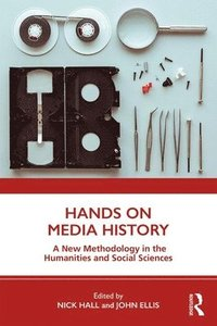 Hands on Media History (häftad)