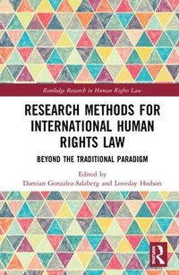 Research Methods for International Human Rights Law (inbunden)