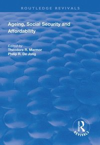 Ageing, Social Security and Affordability (inbunden)