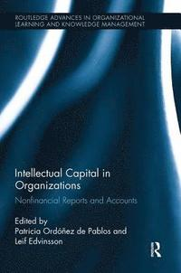 Intellectual Capital in Organizations (häftad)
