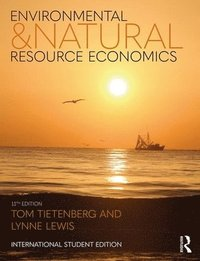 Environmental and Natural Resource Economics (häftad)