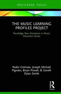 The Music Learning Profiles Project (inbunden)