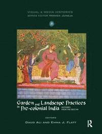 knowledge production pedagogy and institutions in colonial india ali daud sengupta indra