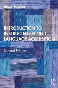 Introduction to Instructed Second Language Acquisition (häftad)