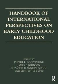 Handbook of International Perspectives on Early Childhood Education (häftad)