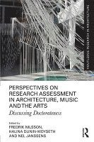 Perspectives on Research Assessment in Architecture, Music and the Arts (inbunden)