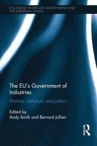 The EU's Government of Industries (inbunden)