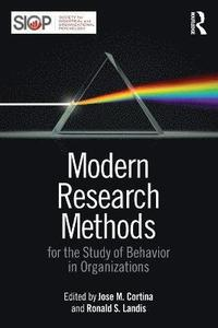 Modern Research Methods for the Study of Behavior in Organizations (häftad)