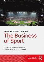 International Cases in the Business of Sport (häftad)