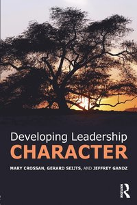 Developing Leadership Character (häftad)