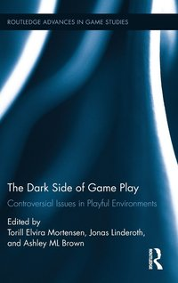 The Dark Side of Game Play (inbunden)