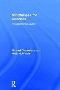 Mindfulness for Coaches (inbunden)