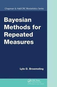 Bayesian Methods for Repeated Measures (häftad)