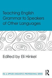 Teaching English Grammar to Speakers of Other Languages (häftad)