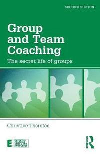 Group and Team Coaching (häftad)