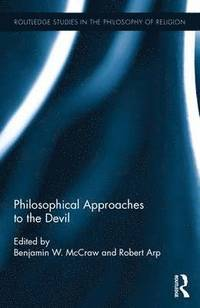 Philosophical Approaches to the Devil (inbunden)