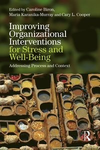 Improving Organizational Interventions For Stress and Well-Being (häftad)