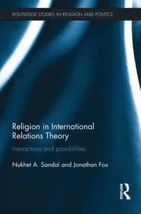 Religion in International Relations Theory (häftad)