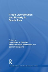 Trade Liberalisation and Poverty in South Asia (häftad)