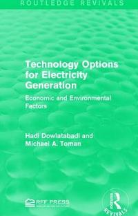 Technology Options for Electricity Generation (häftad)
