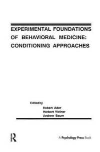 Experimental Foundations of Behavioral Medicines (häftad)