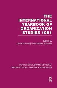 The International Yearbook of Organization Studies 1981 (häftad)
