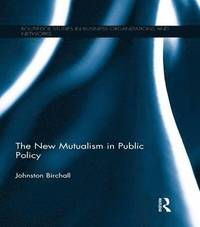 The New Mutualism in Public Policy (häftad)