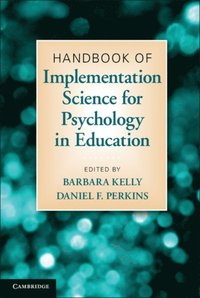 Handbook of Implementation Science for Psychology in Education (e-bok)