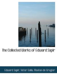 The Collected Works of Edward Sapir (häftad)