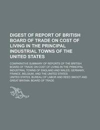 Digest Of Report Of British Board Of Trade On Cost Of Living In The Principal