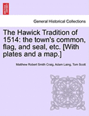 The Hawick Tradition of 1514 (häftad)