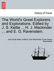 The World's Great Explorers and Explorations. Edited by J. S. Keltie ... H. J. Mackinder ... and E. G. Ravenstein. Palestine. (häftad)