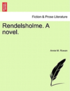 Rendelsholme. a Novel.