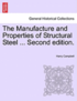 The Manufacture and Properties of Structural Steel ... Second Edition.