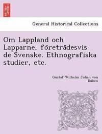 Skopia.it Om Lappland och Lapparne, fo retra desvis de Svenske. Ethnografiska studier, etc. Image