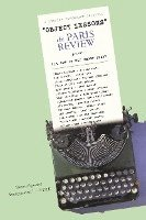 Object Lessons: The Paris Review Presents the Art of the Short Story (häftad)